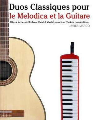 Duos Classiques Pour Le Melodica Et La Guitare: Pieces Faciles de Brahms, Handel, Vivaldi, Ainsi Que D'Autres Compositeurs