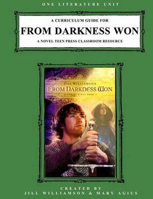 A Curriculum Guide for from Darkness Won: A Novel Teen Press Classroom Resource