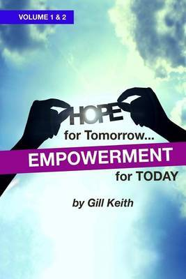 Hope for Tomorrow, Empowerment for Today: Inspiration for Living the Full Potential of Your Identity in Christ