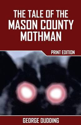 The Tale of the Mason County Mothman