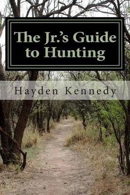 The Jr.'s Guide to Hunting