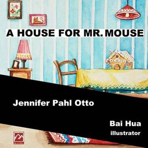 A House for Mr. Mouse