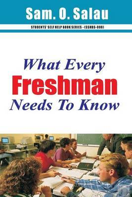 What Every Freshman Needs to Know
