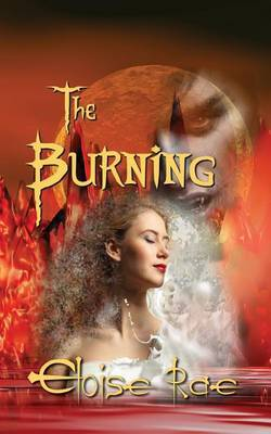 The Burning: Book One of Vampires of the Sun