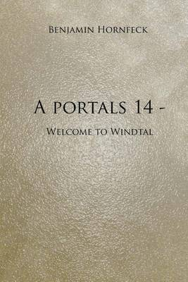 A Portals 14 - Welcome to Windtal