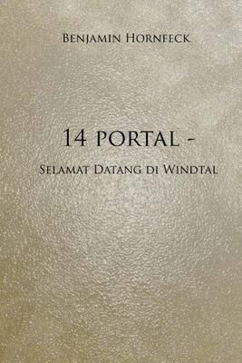 14 Portal - Selamat Datang Di Windtal