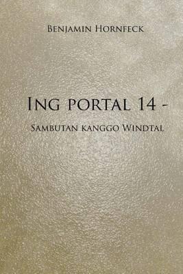 Ing Portal 14 - Sambutan Kanggo Windtal