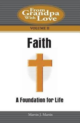 Faith: A Foundation for Life