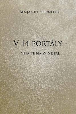 V 14 Portaly - Vitajte Na Windtal
