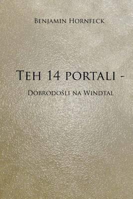 Teh 14 Portali - Dobrodo Li Na Windtal