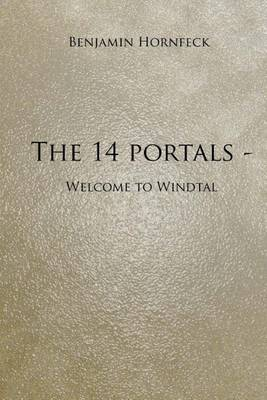 The 14 Portals - Welcome to Windtal