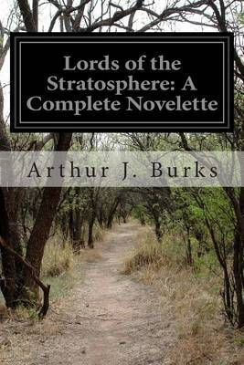 Lords of the Stratosphere: A Complete Novelette