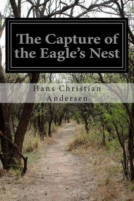 The Capture of the Eagle's Nest