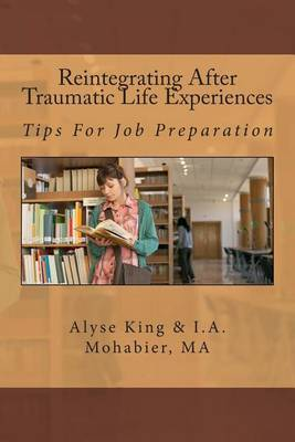 Reintegrating After Traumatic Life Experiences: Tips for Job Preparation