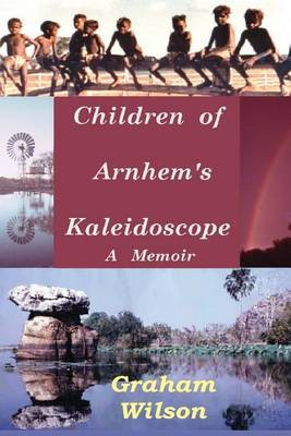 Children of Arnhem's Kadeidoscope