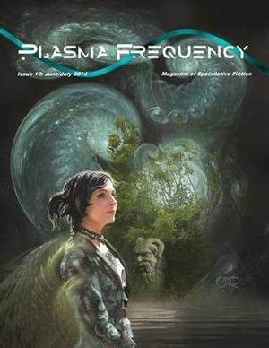 Plasma Frequency Magazine: Issue 12: June/July 2014
