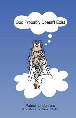 God Probably Doesn't Exist