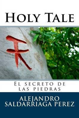 Holy Tale: El Secreto de Las Piedras