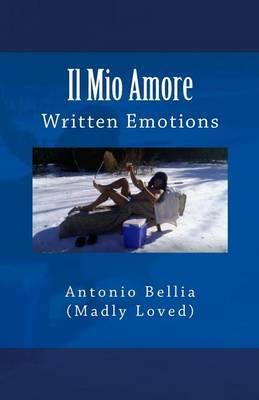 Il Mio Amore: Written Emotions