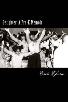 Daughter: A Pre-K Memoir