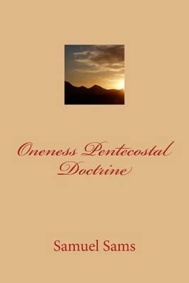 Oneness Pentecostal Doctrine