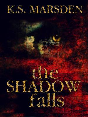 The Shadow Falls