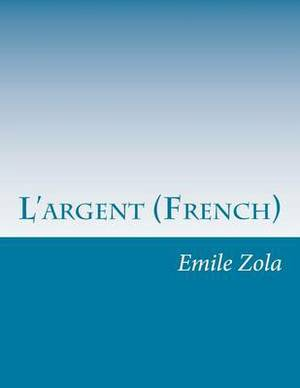 L'Argent (French)