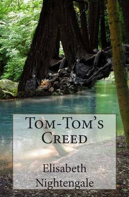 Tom-Tom's Creed