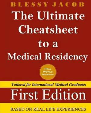 The Ultimate Cheatsheet to a Medical Residency
