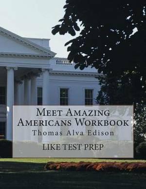 Meet Amazing Americans Workbook: Thomas Alva Edison