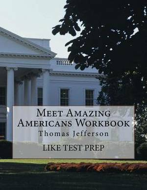 Meet Amazing Americans Workbook: Thomas Jefferson