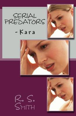 Serial Predators: -Kara