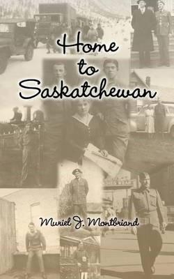 Home to Saskatchewan