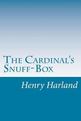 The Cardinal's Snuff-Box