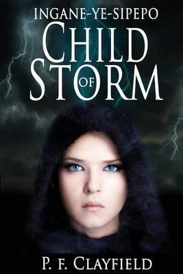 'Ingane-Ye-Sipepo' Child of Storm