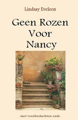 Geen Rozen Voor Nancy: Met Voorbedachten Rade