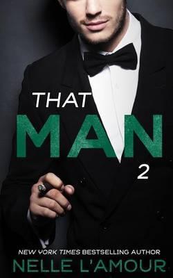 That Man 2 (That Man Trilogy)