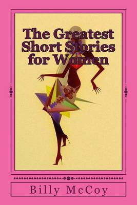 The Greatest Short Stories for Women
