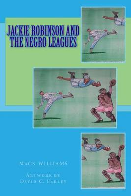 Jackie Robinson and the Negro Leagues