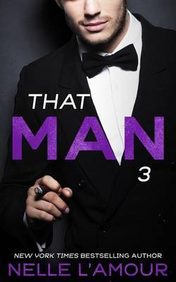 That Man 3 (That Man Trilogy)