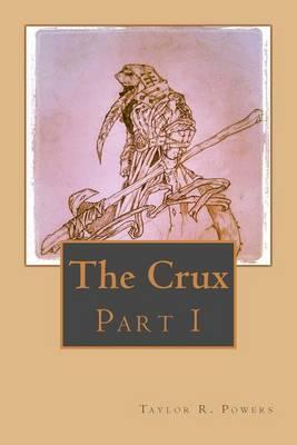 The Crux: Part 1