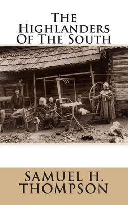 The Highlanders of the South