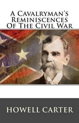 A Cavalryman's Reminiscences of the Civil War