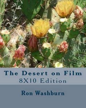 The Desert on Film: 8x10 Edition