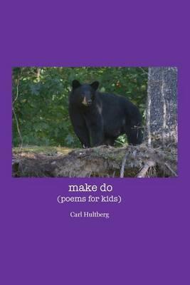 Make Do: (Poems for Kids)