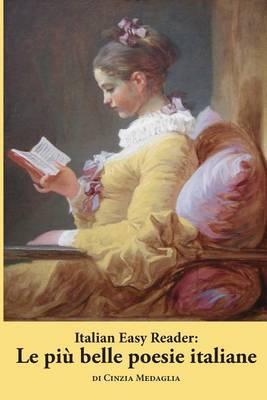 Italian Easy Reader: Le Piu Belle Poesie Italiane