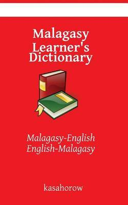 Malagasy Learner's Dictionary: Malagasy-English, English-Malagasy