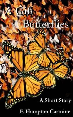 A Gift of Butterflies