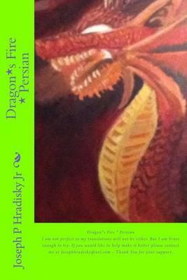 Dragon*s Fire * Persian