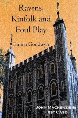 Ravens, Kinfolk and Foul Play: John Mackenzies First Case